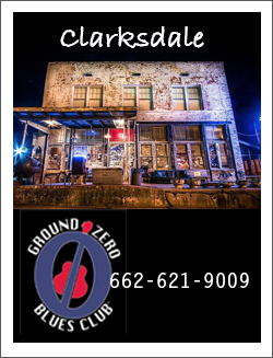GROUND ZERO BLUES CLUB - Bringing you Mississippi Blues and Eats for over 10 years. Live music Wednesday through Saturday night