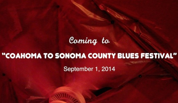 Coming to 3rd Annual Coahoma to Sonoma Blues Festival